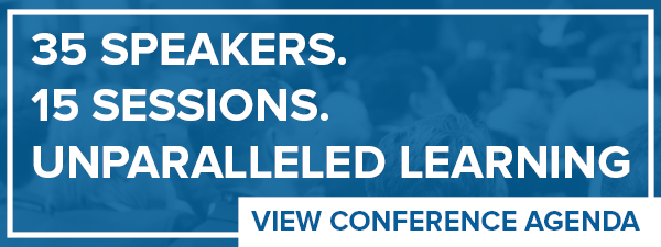 35 Speakers / 15 Sessions / Unparalleled Learning